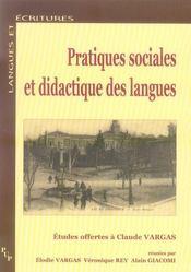Pratiques sociales et didactique des langues ; études offertes à claude vargas - Intérieur - Format classique