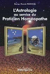 L'astrologie au service du praticien homeopathe - Couverture - Format classique