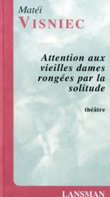 Attention Aux Vieilles Dames - Couverture - Format classique