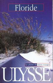 Guide Ulysse ; Floride ; 4e Edition - Intérieur - Format classique