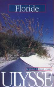Guide Ulysse ; Floride ; 4e Edition - Couverture - Format classique