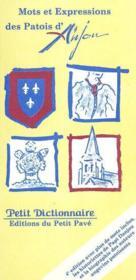 Mots et expression des patois d'Anjou - Couverture - Format classique