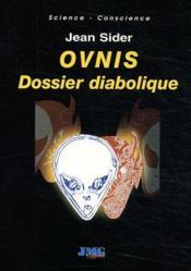 Ovnis ; dossier diabolique - Couverture - Format classique