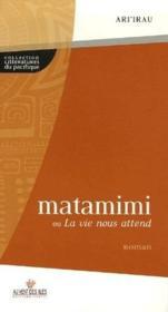 Matamimi ou la vie nous attend - Couverture - Format classique