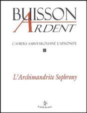 Cahiers Saint-Silouane L'Athonite T.10 ; L'Archimandrite Sophrony - Couverture - Format classique
