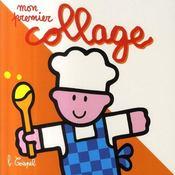 Mon premier collage ; cuisinier - Intérieur - Format classique