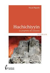 Hachichiyyin  - Pascal Riguelle