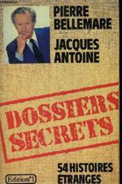 Les Dossiers Secrets. - Couverture - Format classique