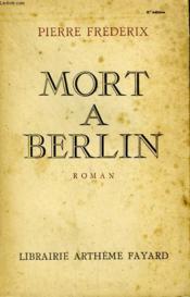 Mort A Berlin. - Couverture - Format classique