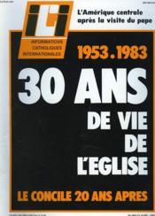 ICI. INFORMATIONS CATHOLIQUES INTERNATIONALES N° 585, 15 AVRIL 1983. L'AMERIQUE CENTRALE APRES LA VISITE DU PAPE / 1953-1983. 30ANS DE VIE DE L'EGLISE / LE CONCILE 20 ANS APRES / AU SALVADOR, HOMMAGE A Mgr ROMERO / ... - Couverture - Format classique