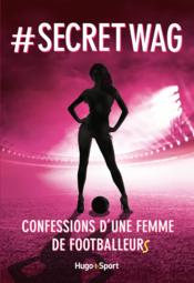 Vente  The secret wag  - Anonyme