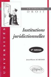Institutions juridictionnelles 4e edition - Intérieur - Format classique