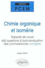 Chimie Organique Et Isomerie Rappels De Cours 660 Questions D'Auto-Evaluation Des Connaissances Corr - Intérieur - Format classique