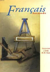 Francais ; 2nde ; livre de l'élève - Couverture - Format classique