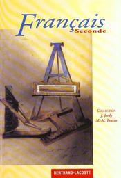 Francais ; 2nde ; livre de l'élève - Intérieur - Format classique