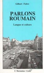 Parlons Roumain Langue Et Culture - Couverture - Format classique