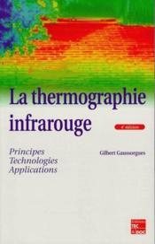 La Thermographie Infrarouge : Principes, Technologie, Applications (4. Ed.) - Couverture - Format classique