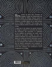 Indigo, les routes de l'afrique bleue - 4ème de couverture - Format classique