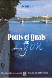 Ponts et quais de Lyon - Couverture - Format classique