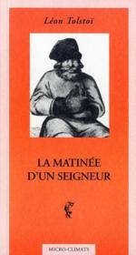 La Matinee D'Un Seigneur - Couverture - Format classique