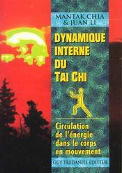 Dynamique interne du tai chi ; circulation de l'énergie dans le corps en mouvement - Intérieur - Format classique