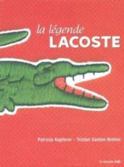 La Legende Lacoste - Couverture - Format classique