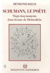 Schumann,le poete - Couverture - Format classique