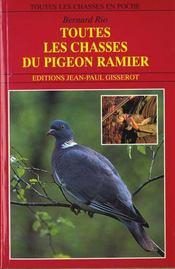 Toutes les chasses du pigeon ramier - Intérieur - Format classique