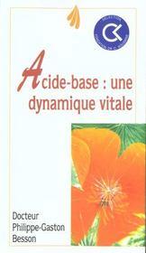L'Acide De Base: Une Dynamique Vitale - Intérieur - Format classique