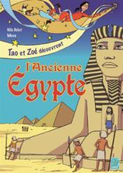 Tao et Zoé découvrent l'ancienne Egypte - Couverture - Format classique