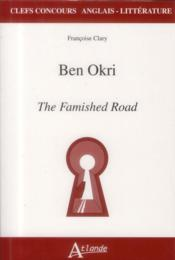 Ben Okri ; the famished road - Couverture - Format classique