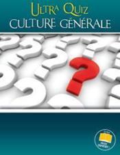 Ultra quiz ; culture generale - Couverture - Format classique
