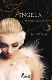 Angela t.1 ; mortel secret - Couverture - Format classique