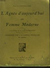 L'Agnes D'Aujourd'Hui Ou Femme Moderne. Envoi De L'Auteur. - Couverture - Format classique