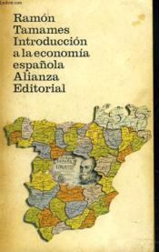 Intoduccion A La Economia Espanola - Couverture - Format classique