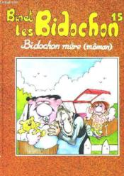 Les Bidochon - Bidochon Mere (Moman) - 15 - Couverture - Format classique