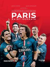 Vente livre :  Paris Saint-Germain ; le livre officiel de la saison 2014-2015  - Ludovic Pinton - David Lortholary