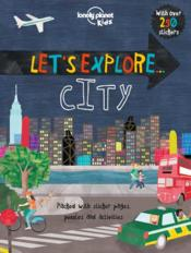 Vente livre :  Let's explore... ; city  - Collectif