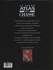 Le Grand Atlas De La Chasse - 4ème de couverture - Format classique