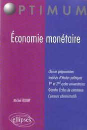 Economie Monetaire Prepa Commerciales Iep 1er Et 2e Cycles Universitaires Concours Administratifs - Intérieur - Format classique