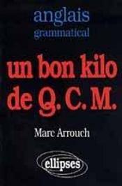 Anglais Grammatical Un Bon Kilo De Qcm - Intérieur - Format classique