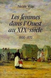 Femmes Dans L'Ouest Au Xixe Siecle - Couverture - Format classique