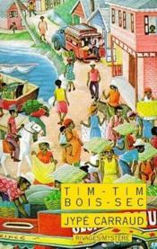 Tim-Tim-Bois-Sec - Couverture - Format classique