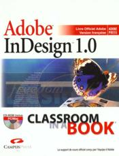 Adobe Indesign 1.0 ; Classroom In Abook - Couverture - Format classique