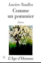 Comme Un Pommier : Poemes - Couverture - Format classique