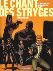 Le Chant Des Stryges T.5 ; Vestiges - Intérieur - Format classique