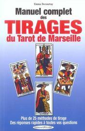 Manuel Complet Des Tirages Du Tarot De Marseille - Intérieur - Format classique