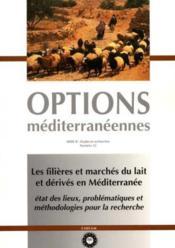 Les filieres et marches du lait et derives en mediterranee ; etat des lieux problematiques et methodologies - Couverture - Format classique