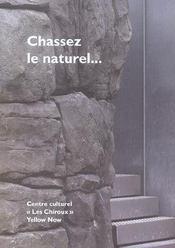 Chassez Le Naturel... - Intérieur - Format classique