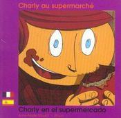 Charly Au Supermarche Francais Espagnol - Intérieur - Format classique